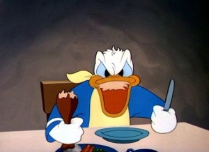 I get the feeling that Donald eats a lot of his meals while angry.
